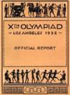 X ОЛИМПИЙСКИЕ ИГРЫ. ЛОС-АНДЖЕЛЕС 1932