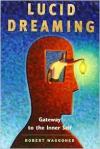 Осознанное сновидение: путь к внутреннему я. Часть 1