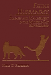 Feline Husbandry: Diseases and Management in the Multiple Cat Environment