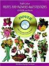 Dover - Fruits and Flowers Ilustration