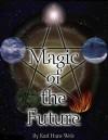Магия будущего