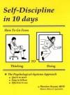 Самодисциплина за 10 дней: как перейти от думания к деланию