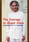 Храбрость быть одному